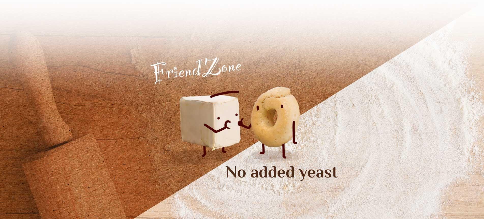FriendZone no added yeast